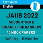 JAIIB Paper II (AFB) 2022 Online Mock Test Series (1200+ Questions)