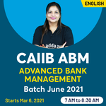 CAIIB Online Coaching Classes for (Advanced Bank Management) June 2021 | Complete English Medium Batch by Adda247