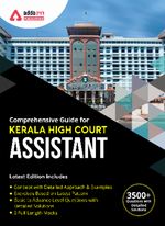 A Comprehensive Guide for Kerala High Court Assistant Exam