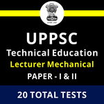 UPPSC Technical Education Lecturer Mechanical Engineering Paper-I & II 2021 Online Test Series