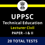 UPPSC Technical Education Lecturer Civil Engineering Paper-I & II 2021 Online Test Series