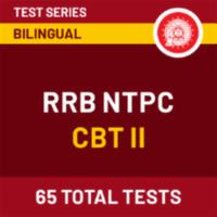RRB NTPC 2021 : RRB NTPC CBT II Test Series_60.1