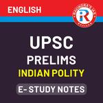 UPSC Prelims Indian Polity E-Study Notes 2021 (English Medium Medium eBooks)